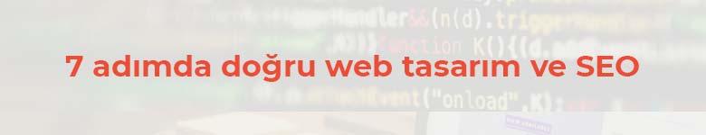 7 adımda doğru web tasarim ve seo