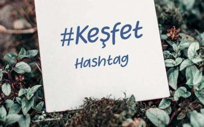 İnstagram ve Tiktok İşin Keşfet Hashtah Listesi